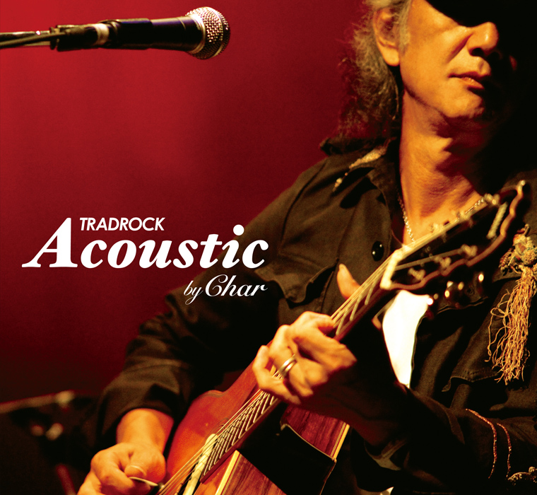 "TRADROCK ""Acoustic by Char"" アルバムジャケット"